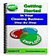 Getting Started In Your Cleaning Business: Step-By-Step