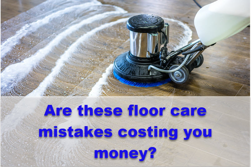 Common Floor Care Mistakes